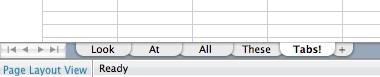 Excel tabs on a Mac. Look at 'em!